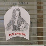 Sir Isaac Newton - Run Faster.