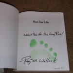 Run for Life, Roy M. Wallack's autograph – and footprint