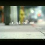 Run Barefoot
