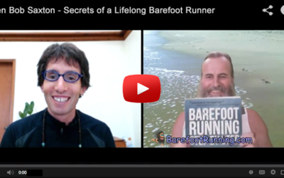 Ken Bob Saxton - Secrets of a Lifelong Barefoot Runner